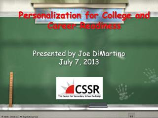 Personalization for College and Career Readiness