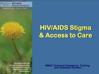 HIV/AIDS Stigma & Access to Care