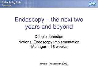 Endoscopy – the next two years and beyond