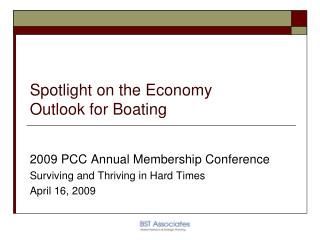 Spotlight on the Economy  Outlook for Boating