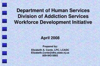 Department of Human Services Division of Addiction Services Workforce Development Initiative