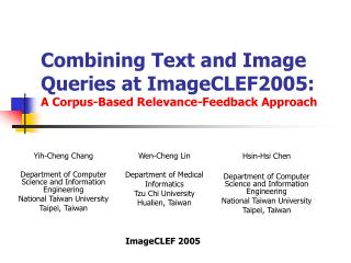 Combining Text and Image Queries at ImageCLEF2005: A Corpus-Based Relevance-Feedback Approach