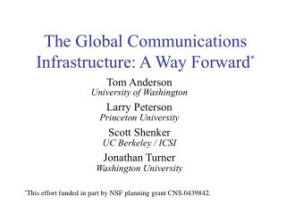 The Global Communications Infrastructure: A Way Forward *