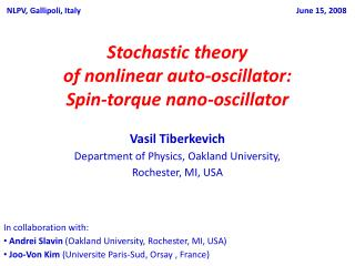 Stochastic theory  of nonlinear auto-oscillator: Spin-torque nano-oscillator