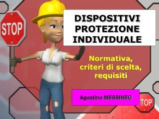 DISPOSITIVI PROTEZIONE INDIVIDUALE