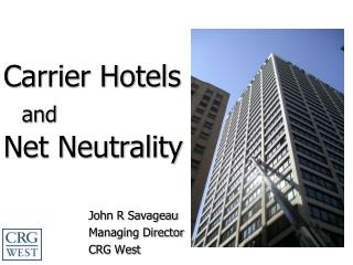 Carrier Hotels and Net Neutrality