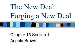 The New Deal Forging a New Deal