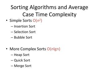 Sorting Algorithms and Average Case Time Complexity
