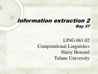 Information extraction 2 Day 37