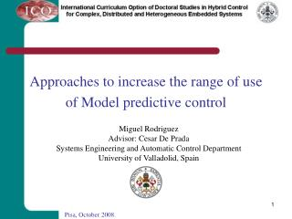 Approaches to increase the range of use of Model predictive control