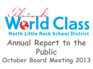 Annual Report to the Public October Board Meeting 2013