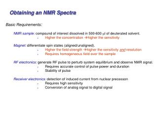 Obtaining an NMR Spectra