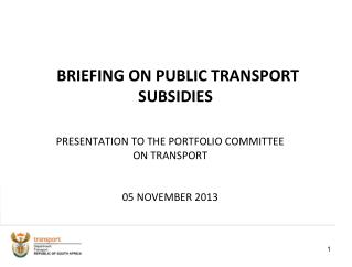 BRIEFING ON PUBLIC TRANSPORT SUBSIDIES