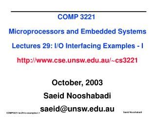 October, 2003 Saeid Nooshabadi saeid@unsw.au