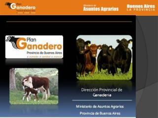 Productores: 9.016 Animales: 2.757.905
