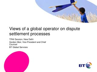 Views of a global operator on dispute settlement processes