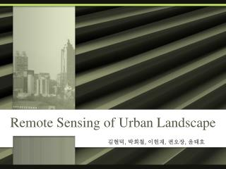 Remote Sensing of Urban Landscape