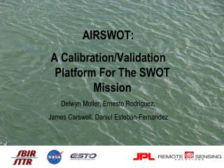AirSwot : A Calibration/Validation Platform For The SWOT Mission