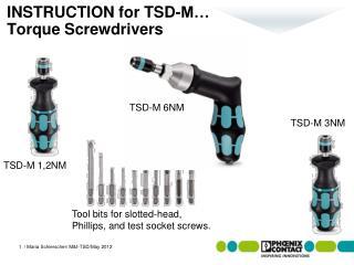 INSTRUCTION for TSD-M… Torque Screwdrivers