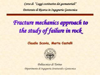 Fracture mechanics approach to the study of failure in rock