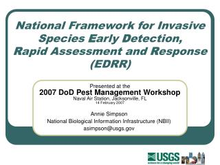 Annie Simpson National Biological Information Infrastructure (NBII) asimpson@usgs