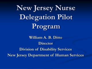 New Jersey Nurse Delegation Pilot Program