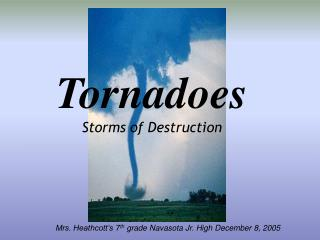 Tornadoes Storms of Destruction