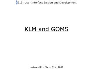 KLM and GOMS