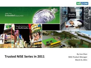 Trusted NISE Series in 2011
