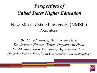 Perspectives of  United States Higher Education
