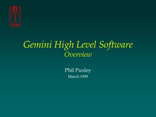 Gemini High Level Software Overview