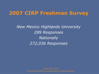 2007 CIRP Freshman Survey