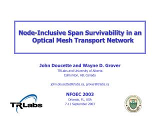 Node - Inclusive Span Survivability in an Optical Mesh Transport Network