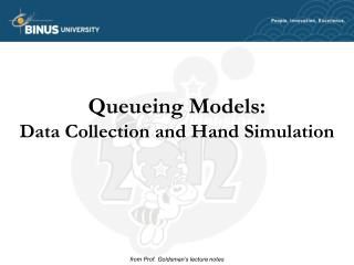 Queueing Models: Data Collection and Hand Simulation