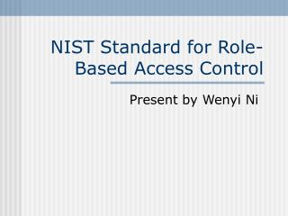 NIST Standard for Role-Based Access Control