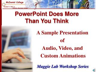 PowerPoint Does More Than You Think