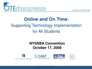 Online and On Time: Supporting Technology Implementation for All Students