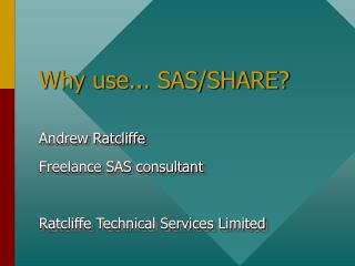 Why use... SAS