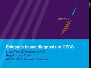 Evidence based diagnosis of CECS