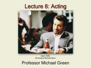 Lecture 8: Acting