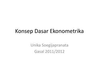 Konsep Dasar Ekonometrika