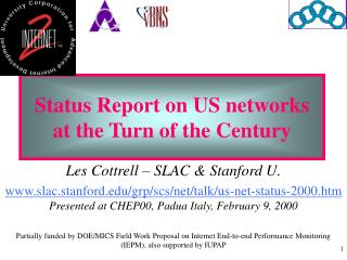 Status Report on US networks at the Turn of the Century