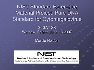 NIST Standard Reference Material Project: Pure DNA Standard for Cytomegalovirus