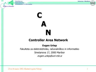 C 			  A 			    N Controller Area Network