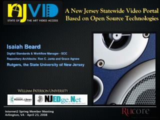 A New Jersey Statewide Video Portal  Based on Open Source Technologies