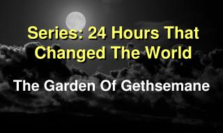 Series: 24 Hours That Changed The World
