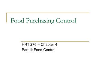 Food Purchasing Control