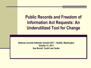 Public Records and Freedom of Information Act Requests: An Underutilized Tool for Change