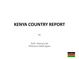 KENYA COUNTRY REPORT