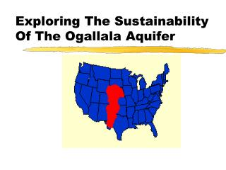 Exploring The Sustainability Of The Ogallala Aquifer